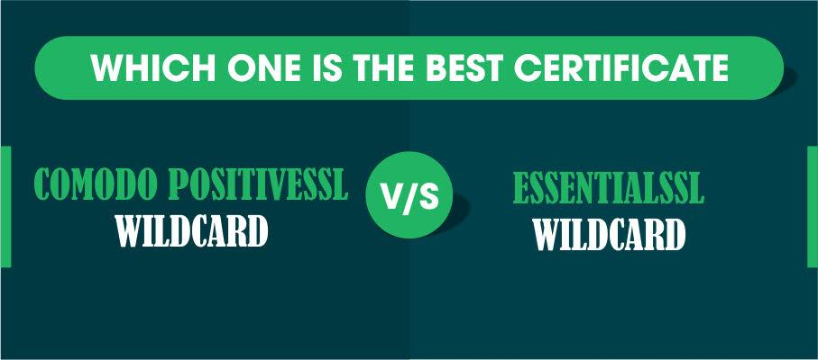 comodo positiveSSL wildcard vs. essentialSSL wildcard certificate