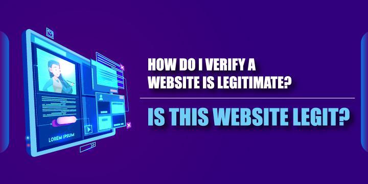 how do i verify a website is legitimate