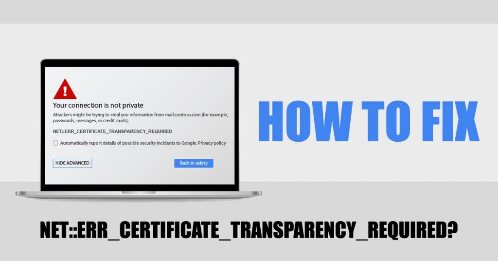 fix net err certificate transparency required